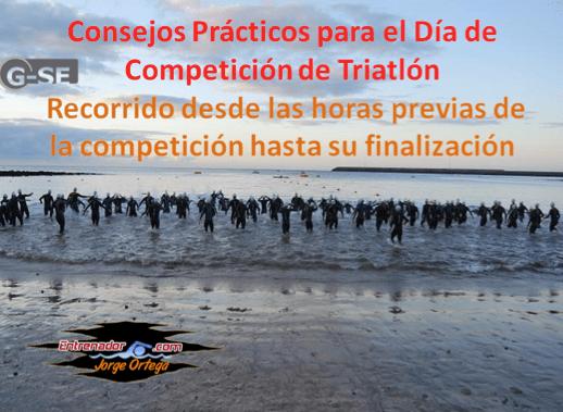 Triatlón. Consejos prácticos el día de la competición